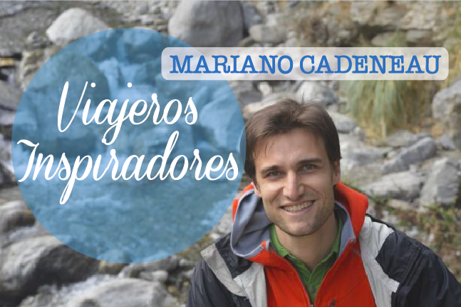 ViajerosInspiradores-ViajarParaVivir-MarianoCadeneau